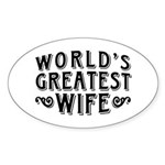World's Greatest Wife Sticker (Oval)