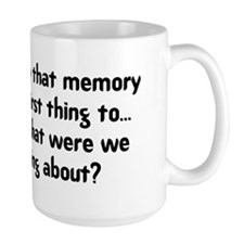 They Say That Memory Is The F Mug