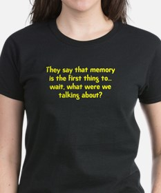 They Say That Memory Is The F Tee