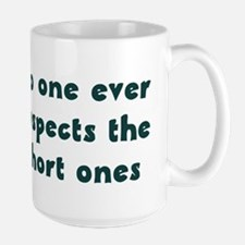 No One ever suspects the shor Large Mug