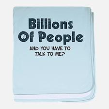 Billions Of People in the wor baby blanket