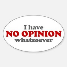 No Opinion Oval Decal