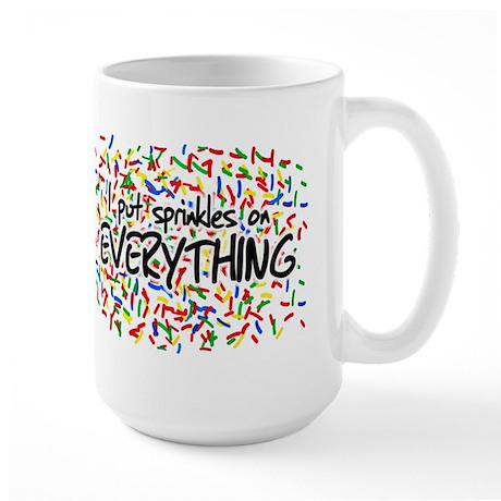 I Put Sprinkles on Everything Large Mug