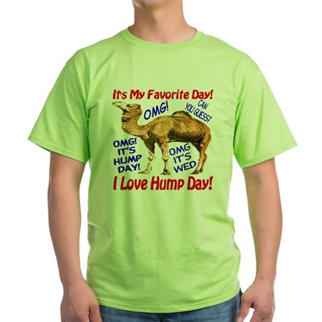Hump Day Camel Best Seller Green T-Shirt