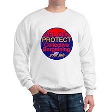 Collective Bargaining Sweatshirt