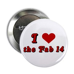 """I <3 the Fab 14 2.25"""" Button"""