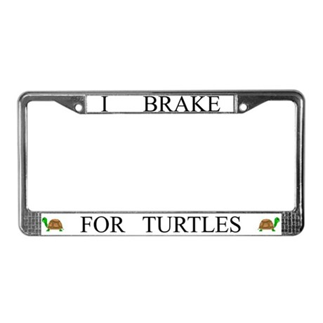 White I Brake For Turtles License Plate Frame