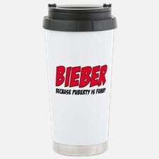 Bieber Because Puberty is Funny Travel Mug
