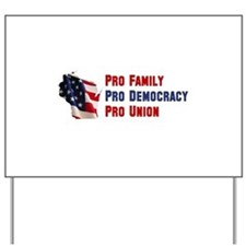Pro Family Yard Sign