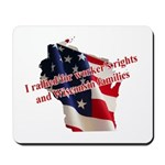 WI Familes & Workers Rights D Mousepad