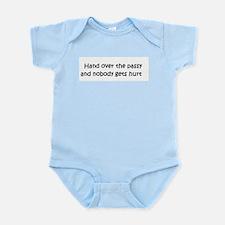 Hand over the passy... Infant Bodysuit