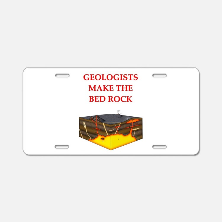 i love geology Aluminum License Plate