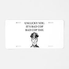good cop police Aluminum License Plate