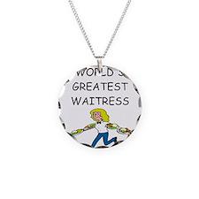 world's greatest waitress Necklace