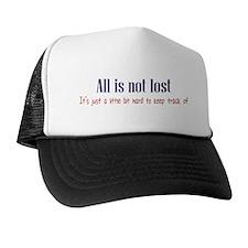 All is not Lost Trucker Hat