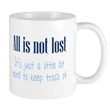 All is not Lost Mug