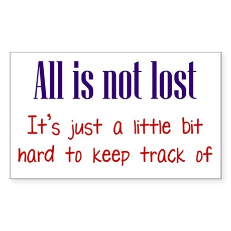 All is not Lost Sticker (Rectangle 10 pk)