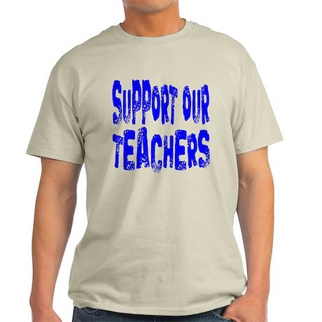Support Our Teachers: Light T-Shirt