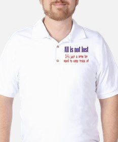 All is not Lost Golf Shirt