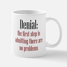 First Step of Denial Mug