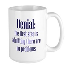 First Step of Denial Mug