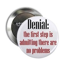 "First Step of Denial 2.25"" Button"