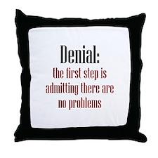 First Step of Denial Throw Pillow