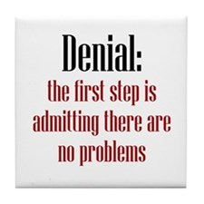 First Step of Denial Tile Coaster