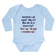 Why me? Long Sleeve Infant Bodysuit