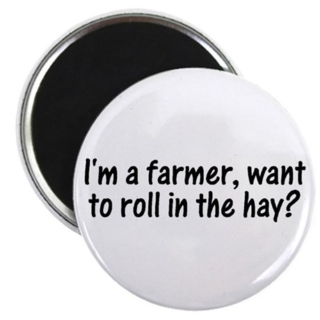 """I'm a farmer, what to roll in 2.25"""" Magnet (100 pa"""
