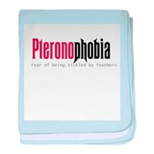 Pteronophobia -- Fear of bein baby blanket