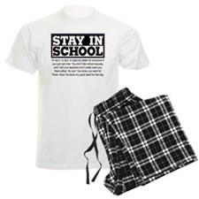 Don't Stay in School Pajamas