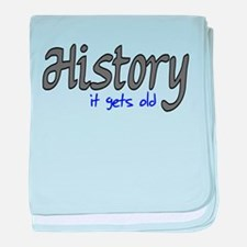 History It Gets Old Anti-Soci baby blanket