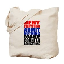 Deny Everything Tote Bag
