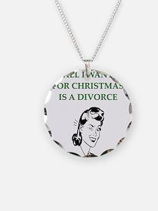 christmas divorce joke gifts Necklace