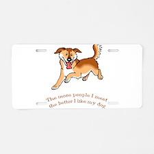 I Like My Dog Aluminum License Plate