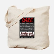 Dare to Legalize Tote Bag