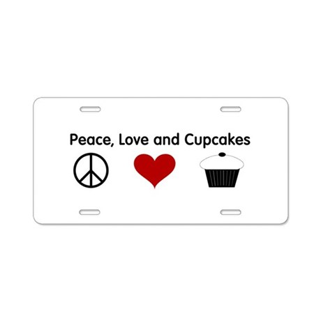 Peace, Love and Cupcakes Aluminum License Plate