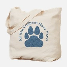 Cute All my kids have paws Tote Bag
