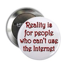 "Internet Reality 2.25"" Button"