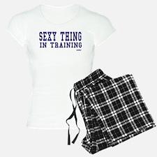 SEXY THING IN TRAINING Pajamas