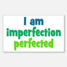 Imperfection Perfected Sticker (Rectangle)