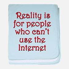 Internet Reality baby blanket