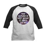 the future is not what it use Kids Baseball Jersey