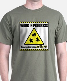 Work in Progress - Autism Recovery T-Shirt