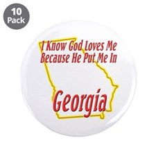"God Loves Me in GA 3.5"" Button (10 pack)"