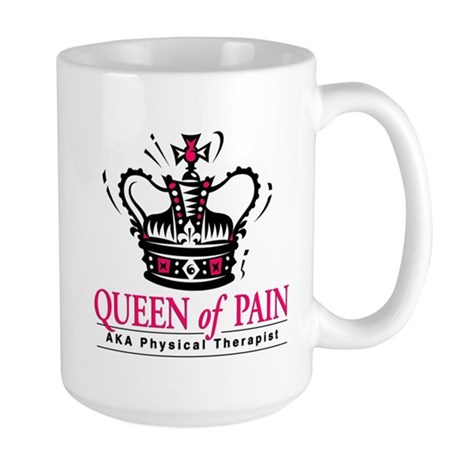 "Physical Therapy ""Queen"" Large Mug"