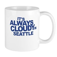 Always Cloudy in Seattle Small Mug