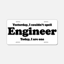 Can't spell Engineer Aluminum License Plate