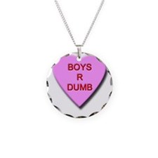 Boys R Dumb Necklace